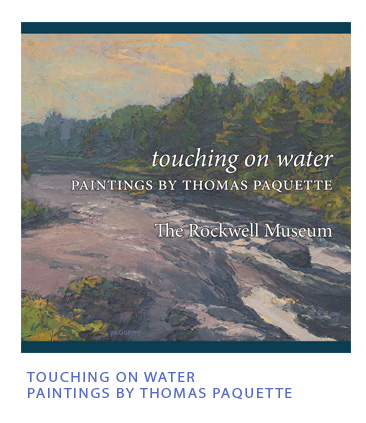 Touching on Water: Paintings by Thomas Paquette