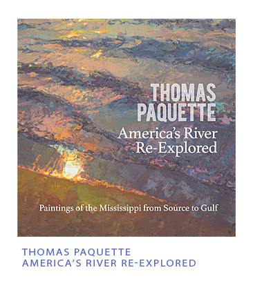 America's River Re-Explored - Paintings of the Mississippi River from Source to Gulf